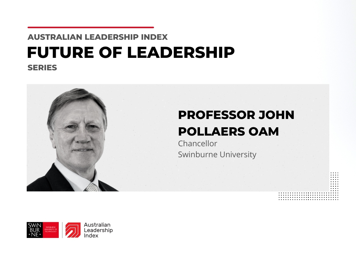 Video of Professor John Pollaers OAMChancellor of Swinburne University discussing the future of leadership